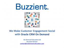 Making Customer Engagement Social with Oracle CRM On Demand