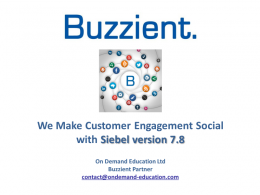 Making Customer Engagement Social with Siebel 7.8
